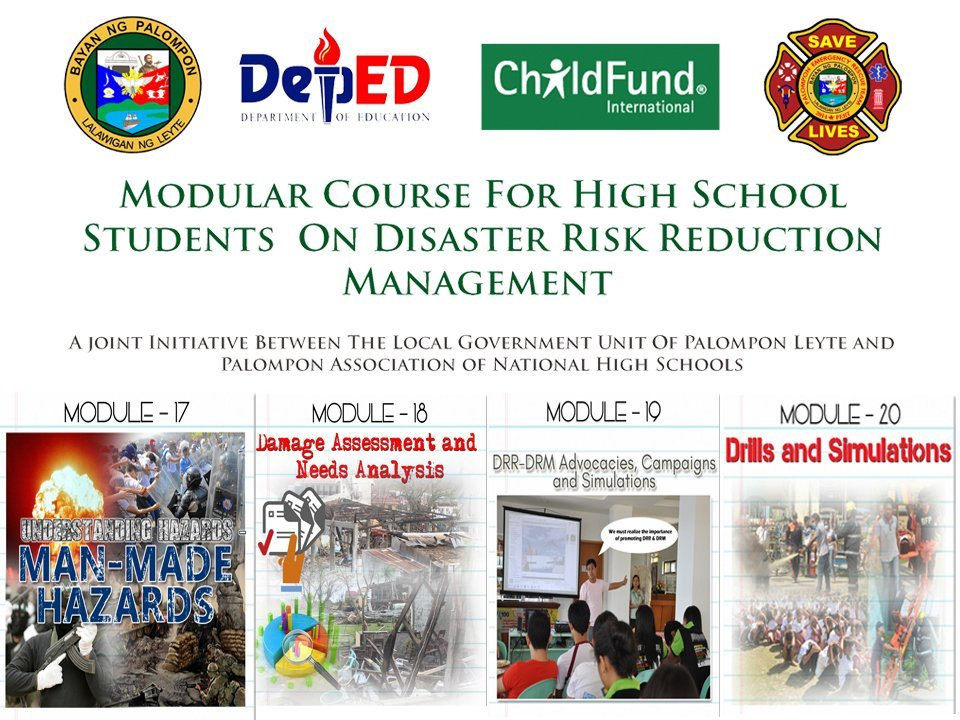 MODULE-17 MAN-MADE HAZARDS, MODULE-18 Damage Assessment and Needs Analysis, MODULE-19 DRRM-DRM Advocacies, Campaigns and Simulation, MODULE-20 Drills and Simulations.