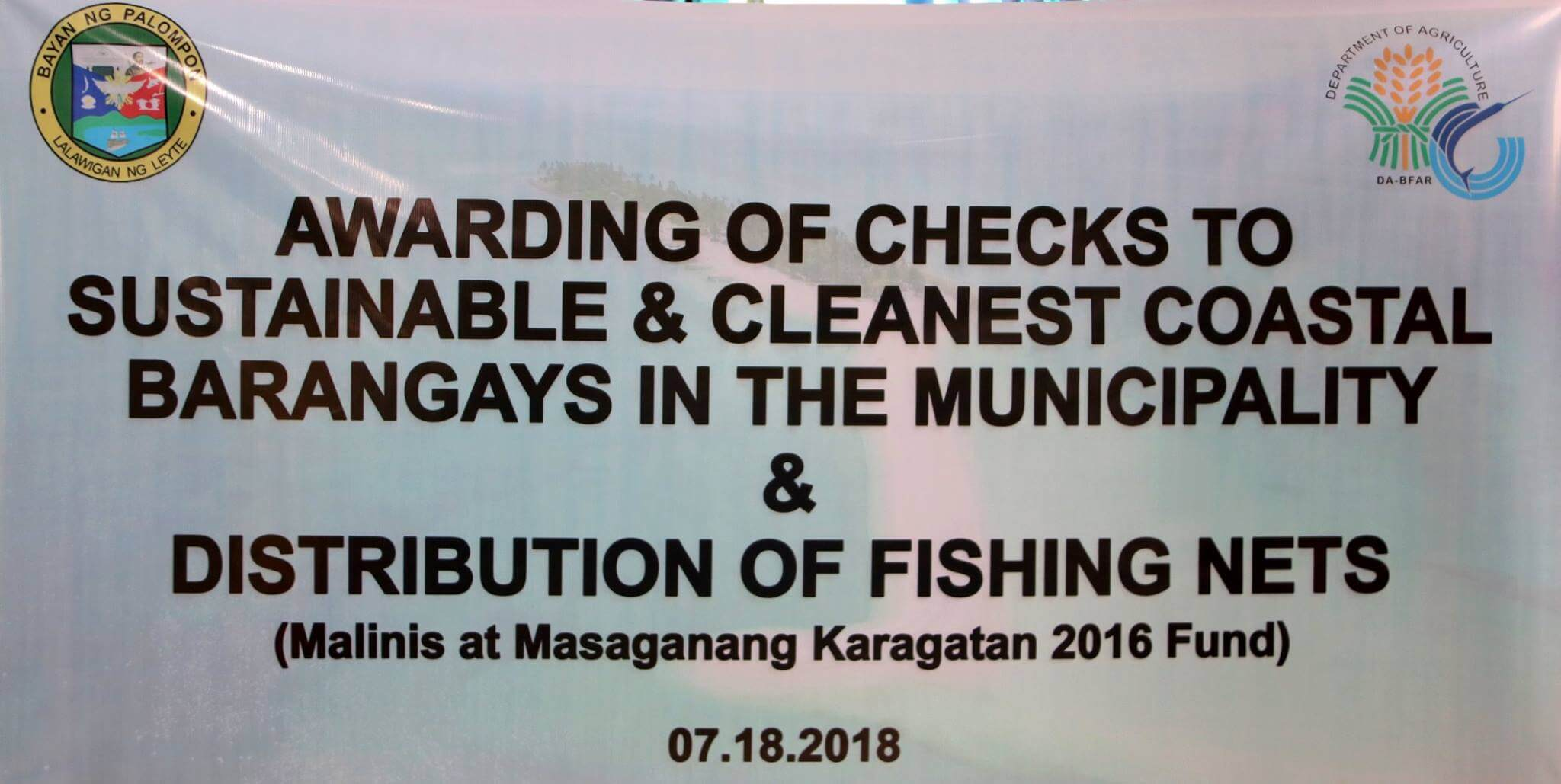 AWARDING OF CHECKS TO SUSTAINABLE & CLEANEST COASTAL BARANGAYS IN THE MUNICIPALITY & DISTRIBUTION OF FISHING NETS